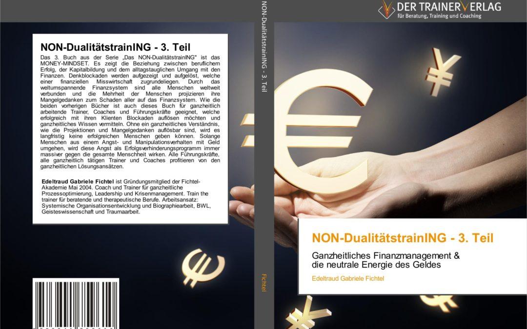 DER 3. TEIL DER BUCHSERIE IST ERHÄLTLICH – DAS MONEY-MINDSET